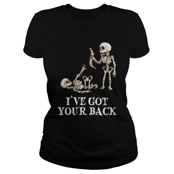Skeleton Ive got your back ladeis tee