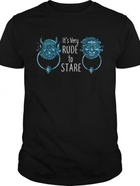 The best Labyrinth Its very rude to stare shirt