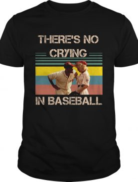 Theres no crying in baseball Tom Hanks vintage shirt