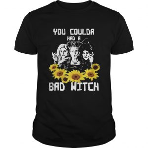 You coulda had a bad witch Hocus Pocus sunflowers unisex