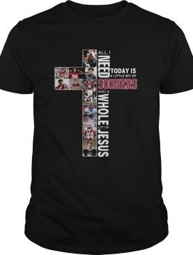 All I need today is Sooners and whole lot of Jesus shirt