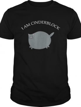 Cat I am Cinderblock shirt