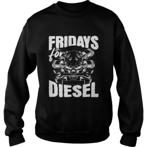Fridays For Diesel sweatshirt