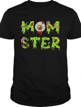 Top Halloween for Mom Mom-ster shirt