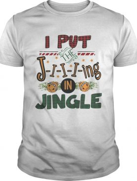 I put the jing in jingle Christmas ugly sweater
