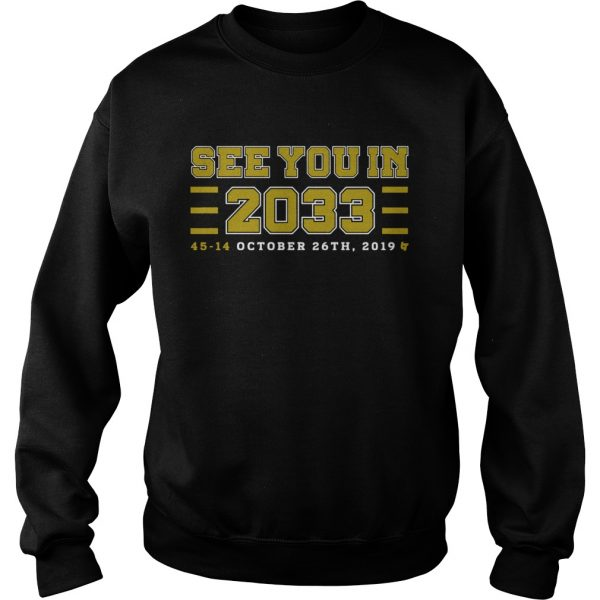 See you in 2033 45 14 october 26th 2019 sweatshirt
