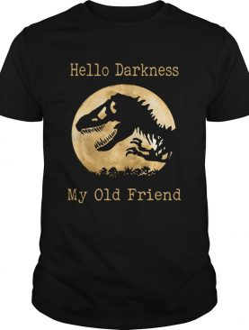 Dinosaur T-rex hello darkness my old friend shirt