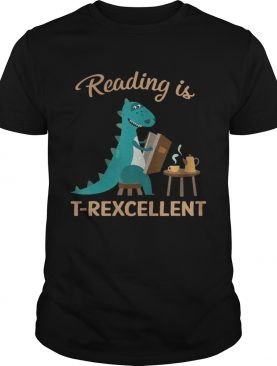Reading Is T Rexcellent shirt
