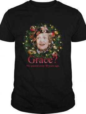 Aunt Bethany Grace she passed away 30 years ago shirt