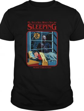 Michael Myers He Sees You When You're Sleeping Merry Christmas Shirt