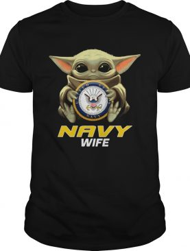 OFFICiAL Baby Yoda Hug Navy Wife Shirt