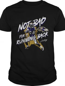 NFL Lamar Jackson Baltimore Ravens Not Bad For A Running Back Signature shirt