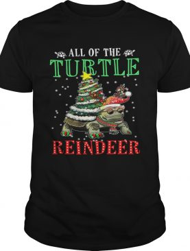 All of the Turtle reindeer light christmas shirt