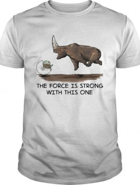 Official Baby Yoda and Rhino the force is strong with this one shirt