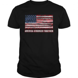 America Strong Together  Unisex