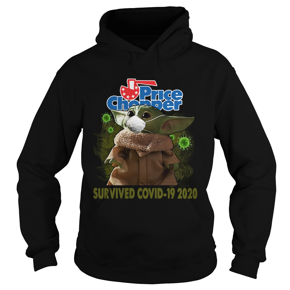 Baby Yoda Price Chopper Survived Covid 19 2020  Hoodie