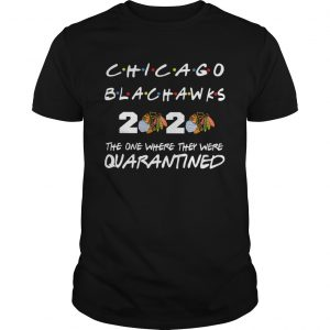 Chicago Blackhawks 2020 the one where they were quarantined  Unisex