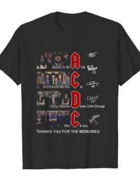 AC DC Back In Black Let There Be Rock Signature Thank You For The Memories shirt