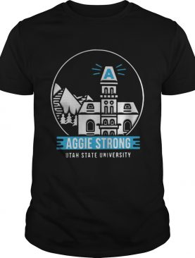 Aggie Strong Utah State University shirt