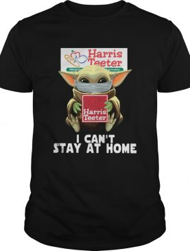 Baby Yoda Face Mask Harris Teeter Cant Stay At Home shirt