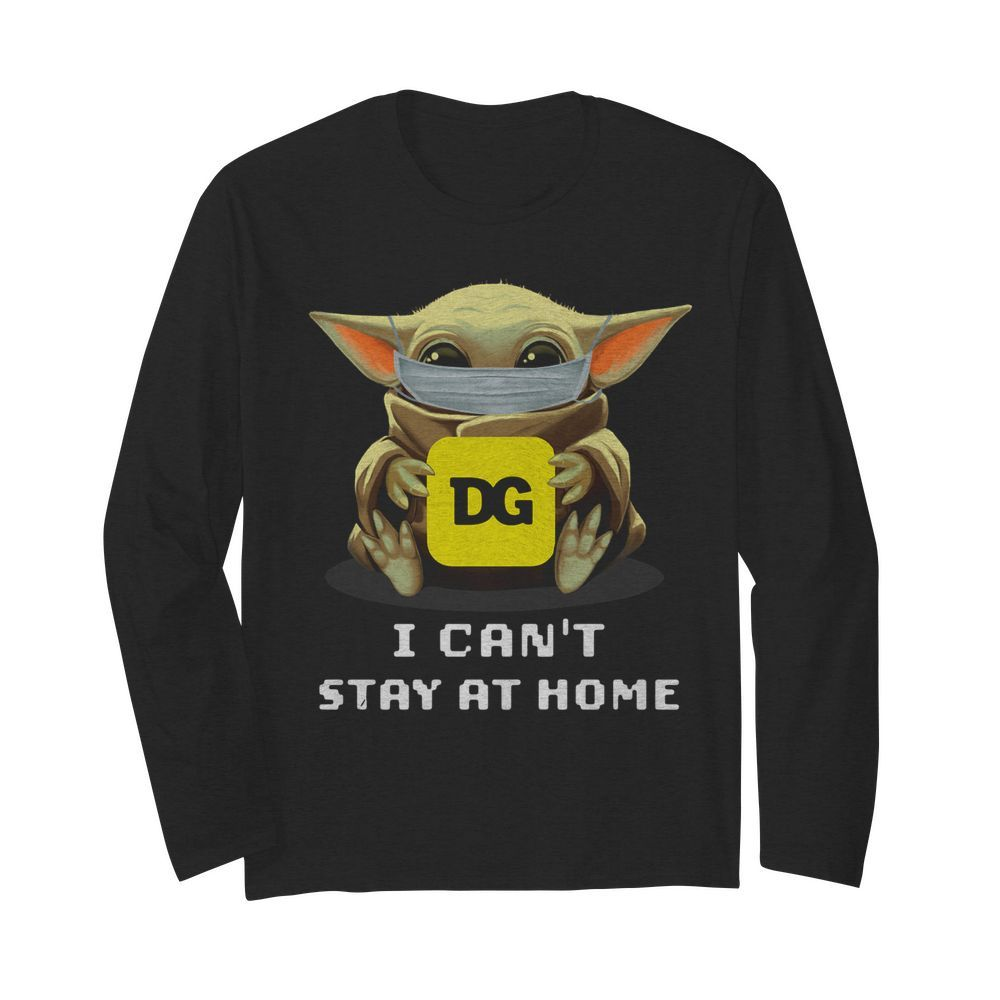 Baby Yoda Face Mask Hug Dollar General I Can't Stay At Home  Long Sleeved T-shirt