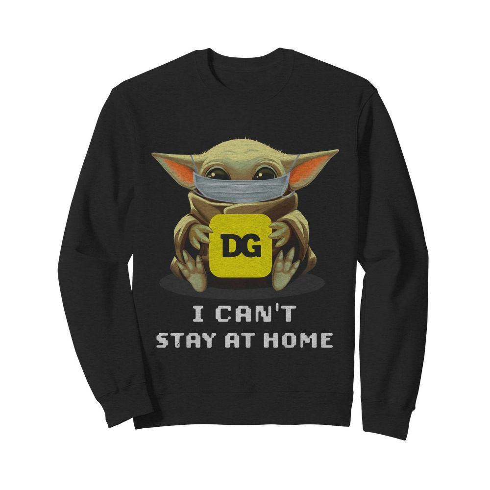 Baby Yoda Face Mask Hug Dollar General I Can't Stay At Home  Unisex Sweatshirt