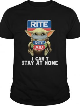 Baby Yoda Face Mask Hug Rite Aid I Cant Stay At Home shirt