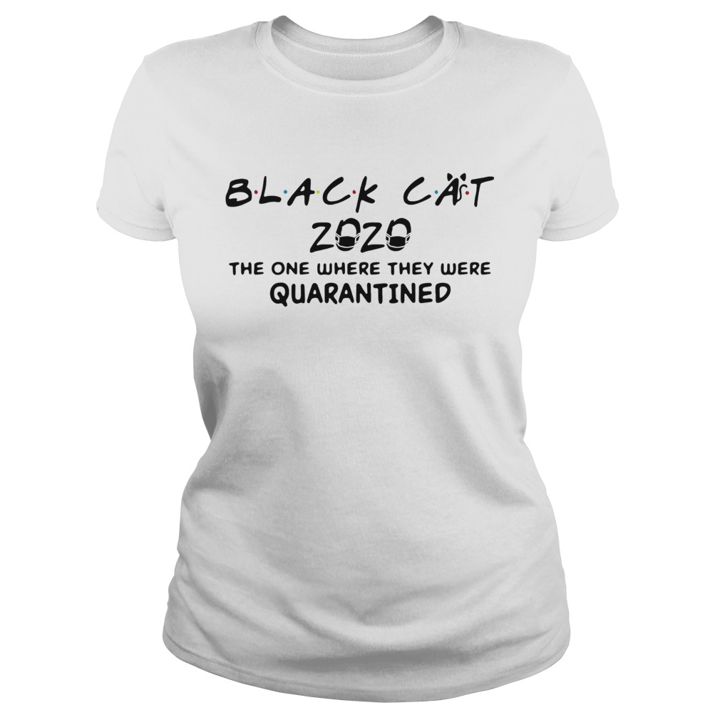 Black Cat 2020 Face Mask The One Where They Were Quarantined Covid19  Classic Ladies