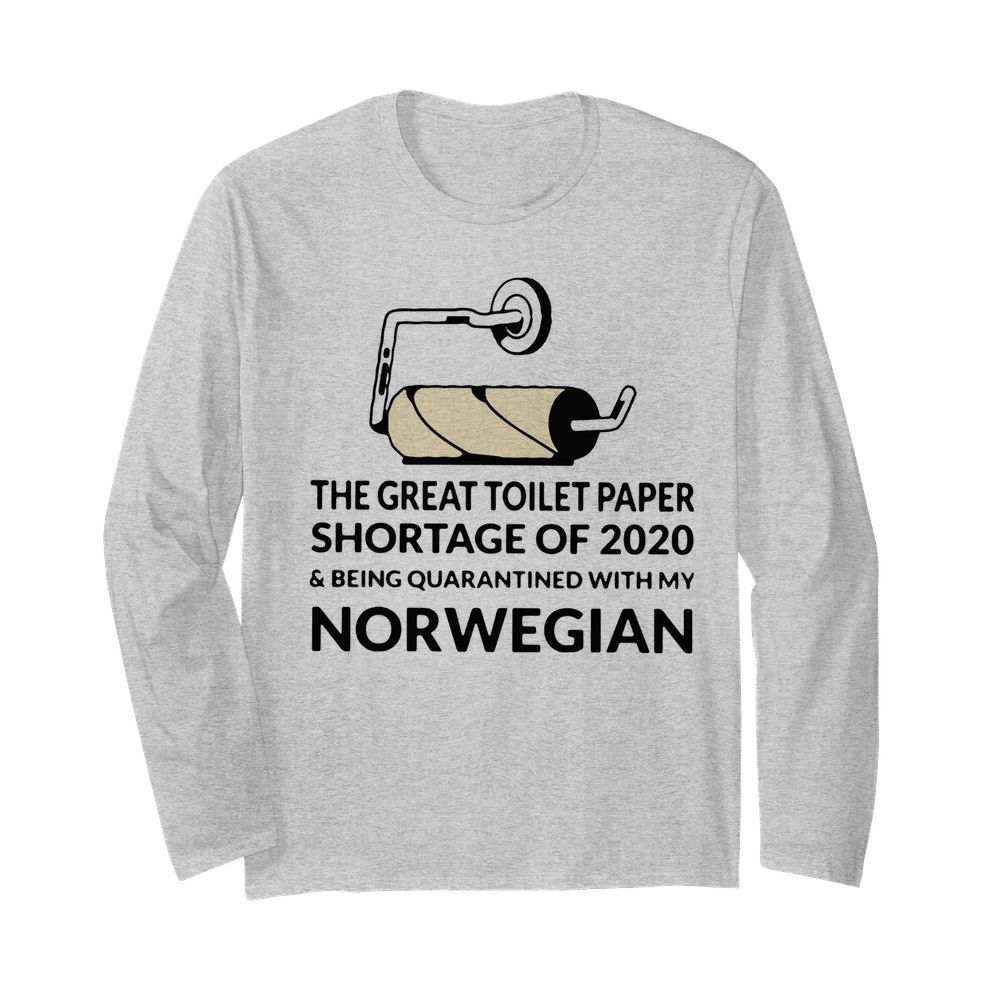 I Survived The Great Toilet Paper Crisis Shortage Of 2020  Long Sleeved T-shirt