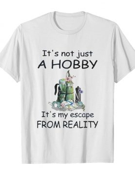 It's not just a hobby it's my escape from reality flower shirt