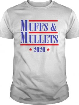 Muff And Mullets 2020 shirt