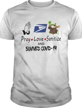 Pray Love Sanitize Baby Yoda Fight Coronavirus And Survived Covid19 shirt