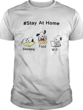 Snoopy Stay At Home Sleeepig Food and Wifi shirt