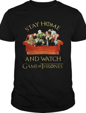 Stay Home And Watch Game Of Thrones Tv Series shirt