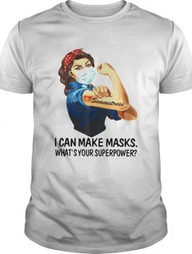 Strong Woman Tattoo Seamstress I Can Make Masks Whats Your Superpower shirt