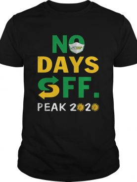 Subway No Days Off Peak 2020 shirt