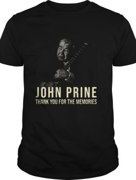 Thank You For The Memories John Prine shirt