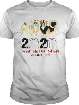 Tibetan spaniel 2020 the year when shit got real quarantined toilet paper covid19 shirt