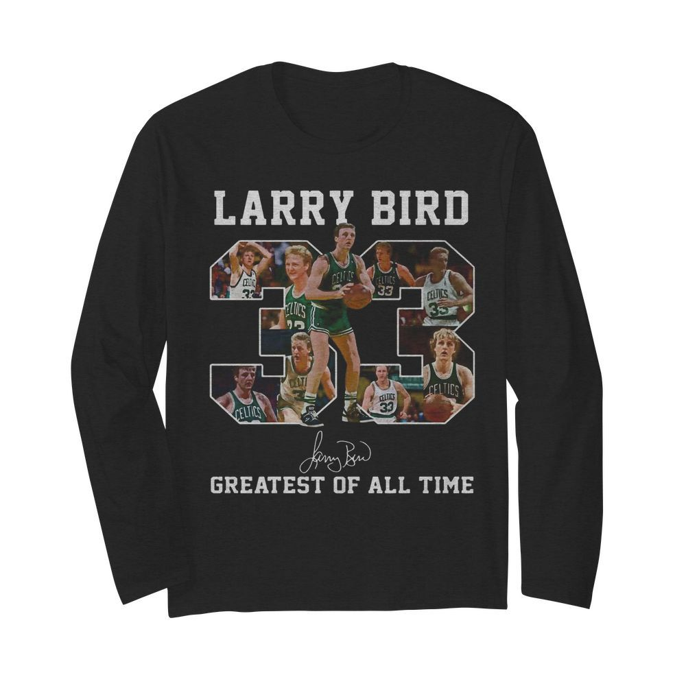 33 Larry Bird Greatest of all time signature  Long Sleeved T-shirt