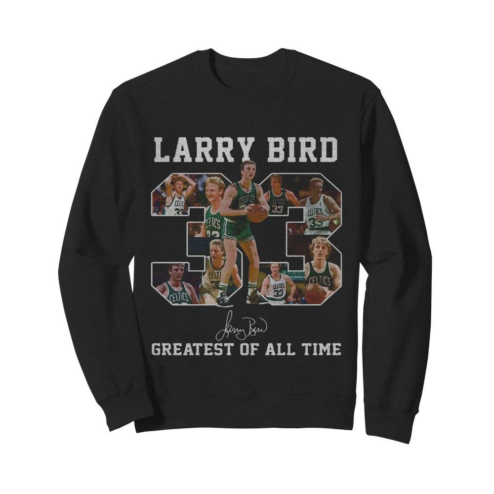 33 Larry Bird Greatest of all time signature  Unisex Sweatshirt