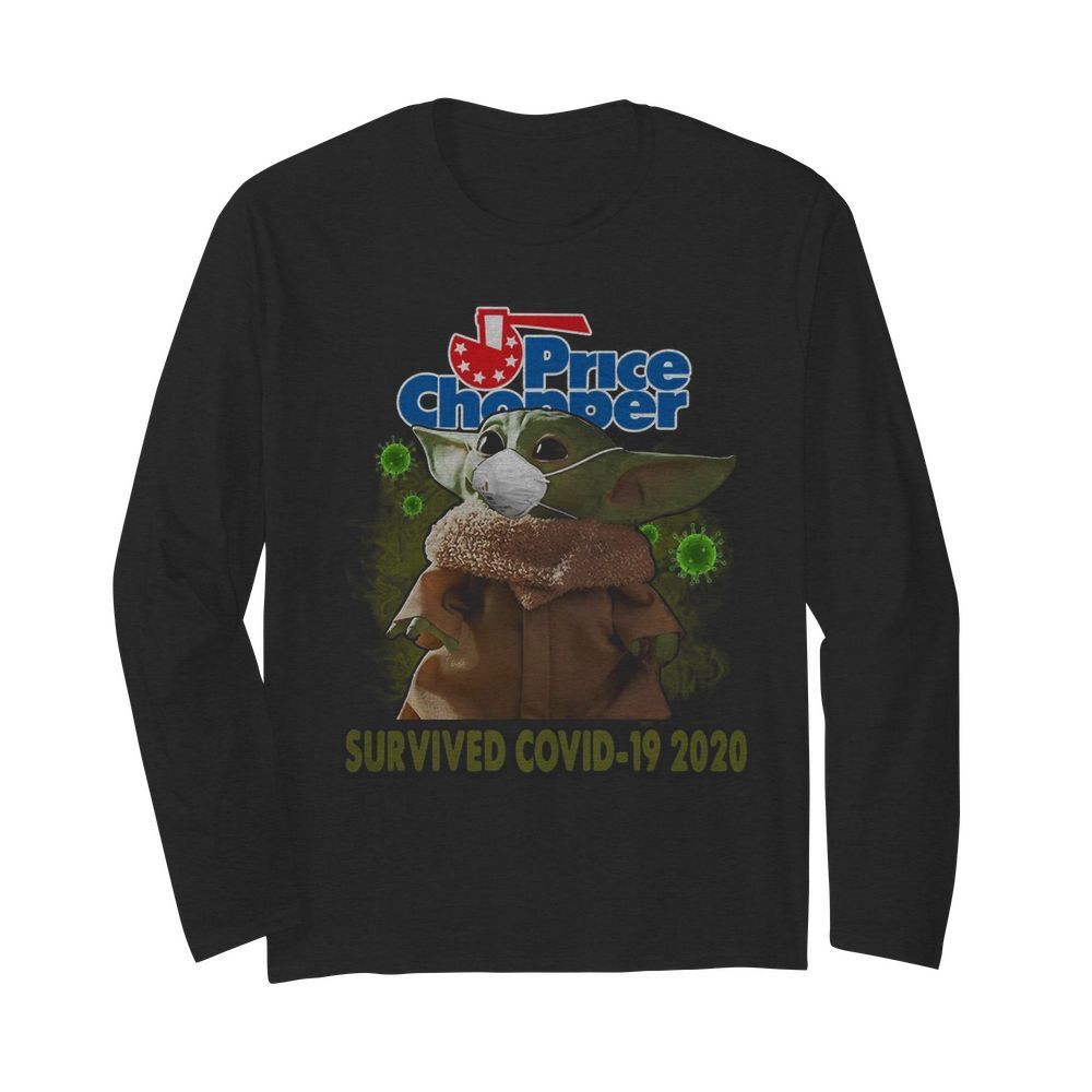 Baby Yoda Mask Price Chopper Survived Covid 19 2020  Long Sleeved T-shirt