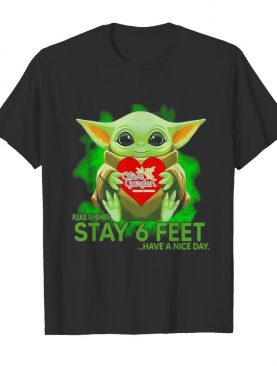 Baby Yoda hug Olive Garden please remember stay 6 feet have a nice day shirt
