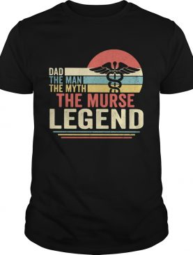 Dad the man the myth the murse legend vintage shirt