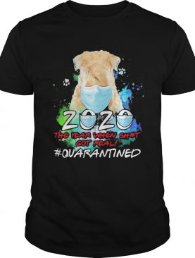 Dog mask 2020 the year when shit got real quarantined toilet paper shirt