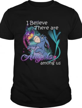 Eeyore i believe there are angels among us butterfly shirt