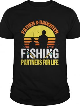 Father Daughter Fishing Partners For Life Vintage shirt