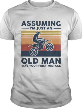 Freestyle Motocross Assuming Im Just And Old Lady Was Your First Mistake Vintage shirt