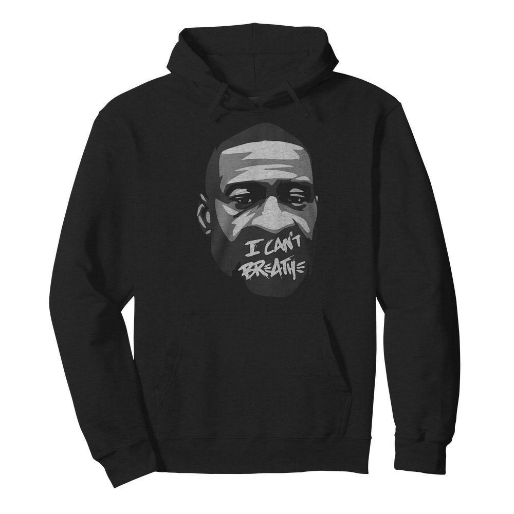 George Floyd I Can't Breathe  Unisex Hoodie