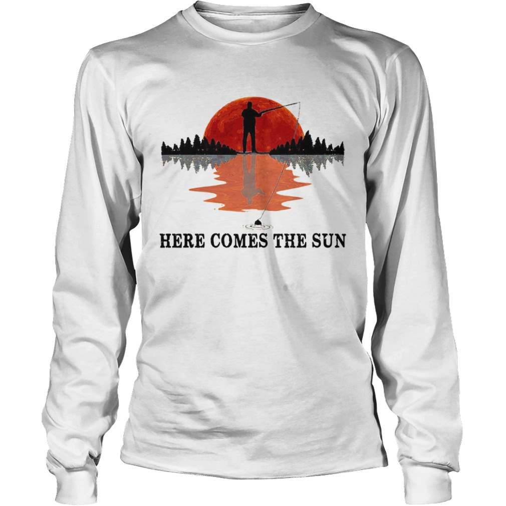 Go Fishing Here Come The Sun  Long Sleeve