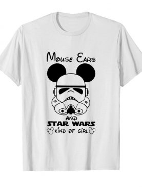 Mickey Mouse Cars And Star Wars Kind Of Girl shirt